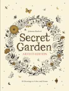 Secret Garden Artist's Edition: A Pull-Out and Frame Colouring Book : A Pull-Out and Frame Colouring Book, Paperback Book