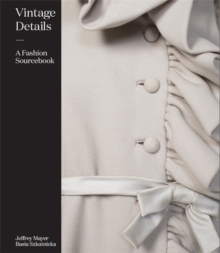Vintage Details: A Fashion Sourcebook, Hardback Book