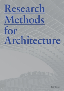 Research Methods for Architecture, Paperback Book