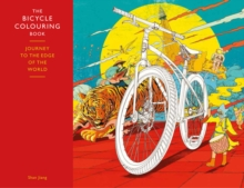 Bicycle Colouring Book : Journey to the Edge of the World, Paperback Book