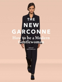 New Garconne: How to Be a Modern Gentlewoman, Hardback Book