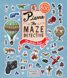 Pierre the Maze Detective : The Sticker Book, Paperback Book