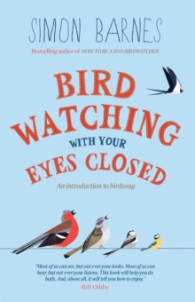 Birdwatching with Your Eyes Closed, Paperback / softback Book