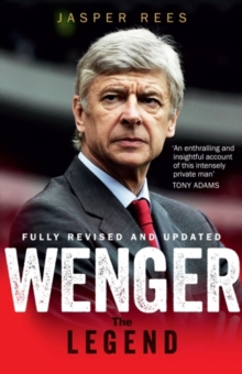 Wenger : A Legend, Paperback / softback Book