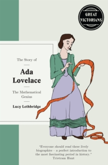 Ada Lovelace : The Mathematical Genius, Hardback Book