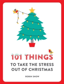 101 Things to Take the Stress Out of Christmas, Paperback Book