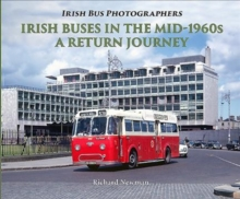 Irish Buses in the mid-1960s : A return journey, Paperback / softback Book