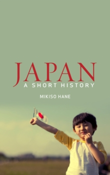 Japan : A Short History, Paperback Book