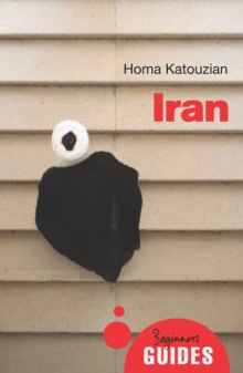 Iran : A Beginner's Guide, Paperback / softback Book