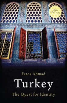 Turkey : The Quest for Identity, Paperback Book