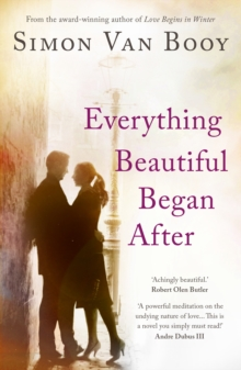 Everything Beautiful Began After, Paperback Book