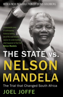 The State vs. Nelson Mandela : The Trial that Changed South Africa, EPUB eBook