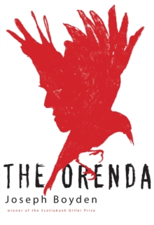 The Orenda, Paperback / softback Book