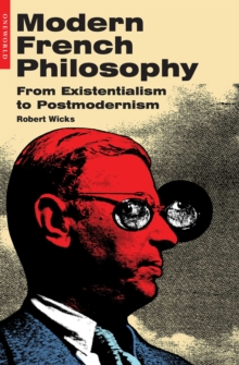 Modern French Philosophy : From Existentialism to Postmodernism, EPUB eBook