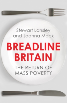 Breadline Britain : The Rise of Mass Poverty, Paperback / softback Book