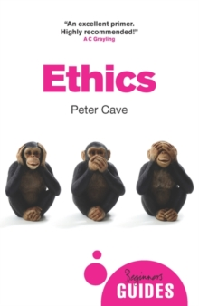 Ethics : A Beginner's Guide, Paperback / softback Book