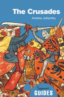 The Crusades : A Beginner's Guide, Paperback Book