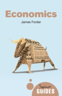 Economics : A Beginner's Guide, Paperback / softback Book
