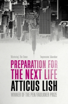 Preparation for the Next Life, Paperback / softback Book