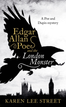 Edgar Allan Poe and the London Monster, Hardback Book