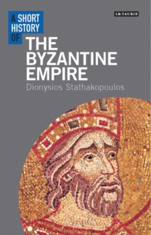 A Short History of the Byzantine Empire, Paperback / softback Book
