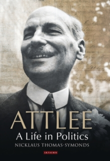 Attlee : A Life in Politics, Paperback Book