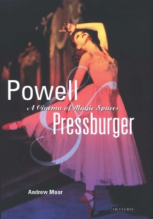 Powell and Pressburger : A Cinema of Magic Spaces, Paperback Book