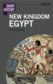 A Short History of New Kingdom Egypt, Paperback Book
