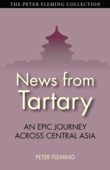 News from Tartary, Paperback Book