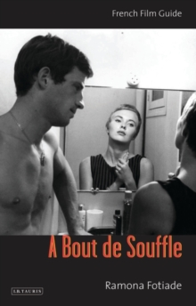 A Bout De Souffle : French Film Guide, Paperback / softback Book