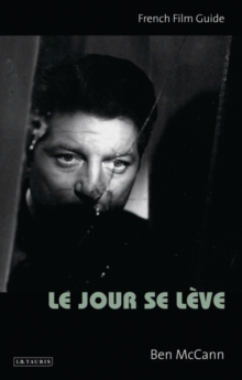 Le Jour Se Leve : French Film Guide, Paperback Book