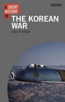A Short History of the Korean War, Paperback Book