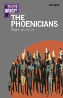 A Short History of the Phoenicians, Paperback / softback Book