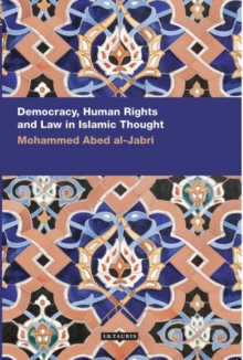 Democracy, Human Rights and Law in Islamic Thought, Paperback Book