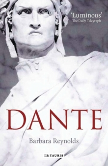 Dante : The Poet, the  Thinker, the Man, Paperback Book