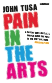 Pain in the Arts, Hardback Book