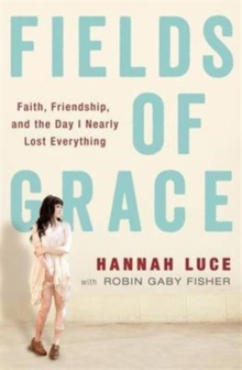 Fields of Grace, Paperback Book