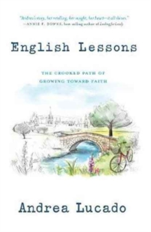 English Lessons: The Crooked Path of Growing Toward Faith, Paperback / softback Book
