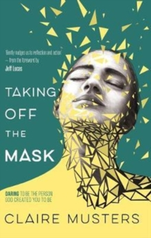 Taking Off the Mask, Paperback Book
