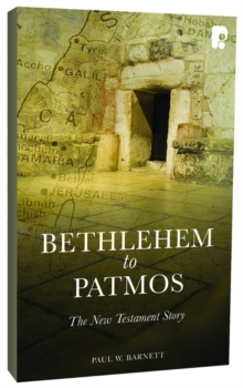 Bethlehem to Patmos: The New Testament Story (Revised 2013) : The New Testament Story, EPUB eBook