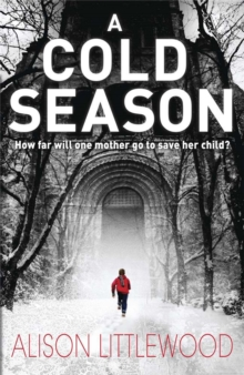 A Cold Season : The Chilling Richard and Judy Bestseller!, Paperback / softback Book