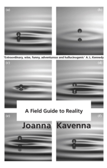 A Field Guide to Reality, Hardback Book