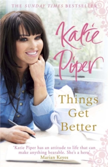 Things Get Better, Paperback / softback Book