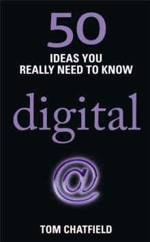 50 Digital Ideas You Really Need to Know : 50 Ideas You Really Need to Know: Digital, Paperback Book