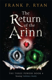 The Return of the Arinn : The Three Powers Book 4, Paperback / softback Book