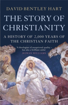 The Story of Christianity, Paperback Book