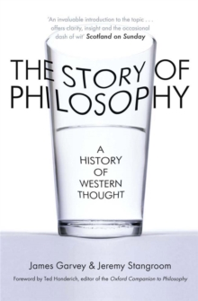 The Story of Philosophy : A History of Western Thought, Paperback / softback Book