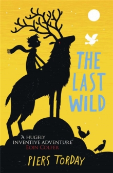 The Last Wild Trilogy: The Last Wild : Book 1, Paperback / softback Book