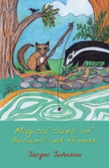 Magical Tales of Boswell and Friends, Paperback Book