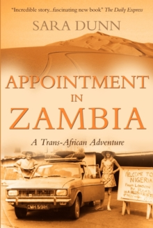 Appointment in Zambia : A Trans-African Adventure, Paperback Book